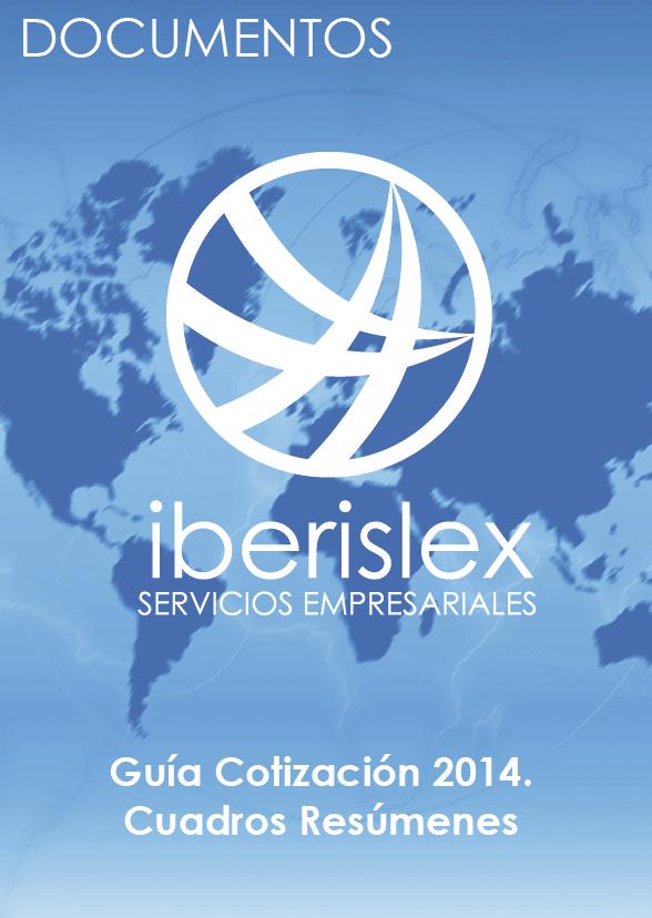 Documentos Iberislex: Guia cotizaciones 2014 cuadros resumenes